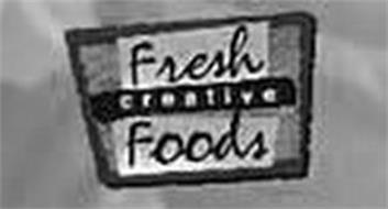 FRESH CREATIVE FOODS