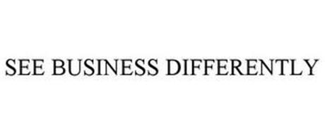 SEE BUSINESS DIFFERENTLY