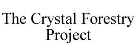 THE CRYSTAL FORESTRY PROJECT