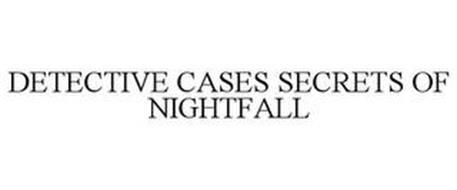 DETECTIVE CASES SECRETS OF NIGHTFALL