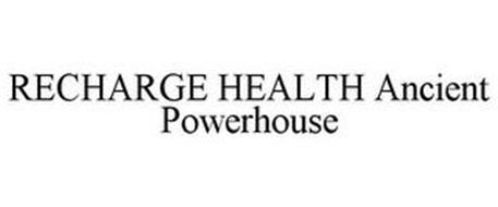 RECHARGE HEALTH ANCIENT POWERHOUSE