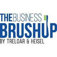 THE BUSINESS BRUSHUP BY TRELOAR & HEISEL