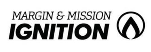 MARGIN & MISSION IGNITION