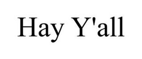 HAY Y'ALL