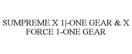 SUPREME X 1-ONE GEAR & X FORCE 1-ONE GEAR
