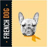 · FRENCH DOG ·