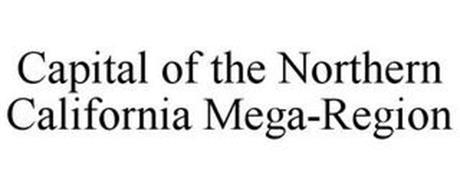 CAPITAL OF THE NORTHERN CALIFORNIA MEGA-REGION