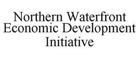 NORTHERN WATERFRONT ECONOMIC DEVELOPMENT INITIATIVE