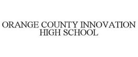 ORANGE COUNTY INNOVATION HIGH SCHOOL