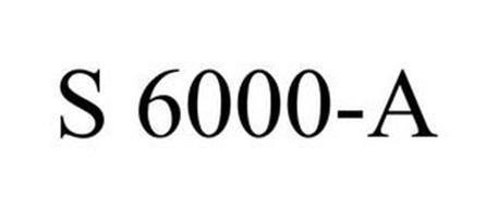 S 6000-A