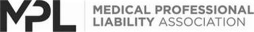 MPL MEDICAL PROFESSIONAL LIABILITY ASSOCIATION
