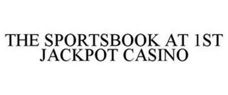 THE SPORTSBOOK AT 1ST JACKPOT CASINO