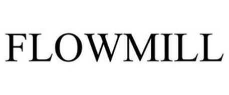 FLOWMILL