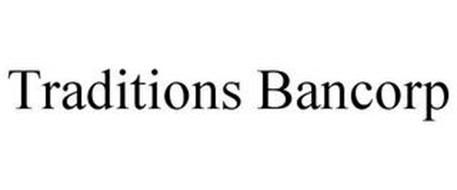 TRADITIONS BANCORP