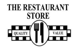 THE RESTAURANT STORE QUALITY VALUE