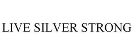 LIVE SILVER STRONG