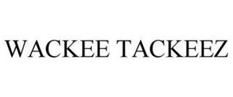 WACKEE TACKEEZ