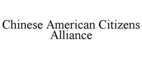 CHINESE AMERICAN CITIZENS ALLIANCE