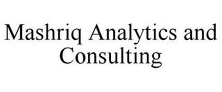 MASHRIQ ANALYTICS AND CONSULTING