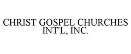 CHRIST GOSPEL CHURCHES INT'L, INC.
