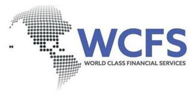 WCFS WORLD CLASS FINANCIAL SERVICES
