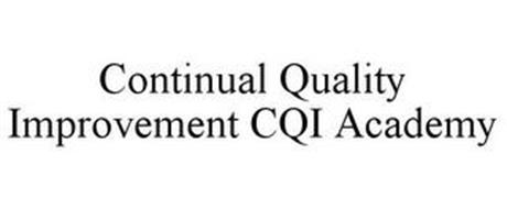 CONTINUAL QUALITY IMPROVEMENT CQI ACADEMY