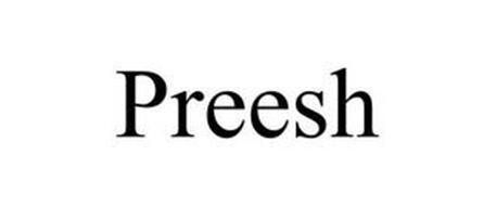 PREESH