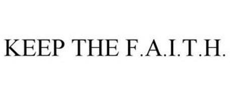 KEEP THE F.A.I.T.H.