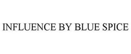 INFLUENCE BY BLUE SPICE