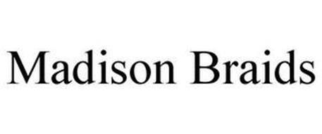 MADISON BRAIDS