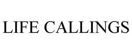 LIFE CALLINGS