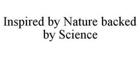 INSPIRED BY NATURE BACKED BY SCIENCE
