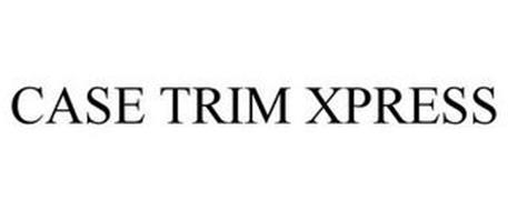 CASE TRIM XPRESS