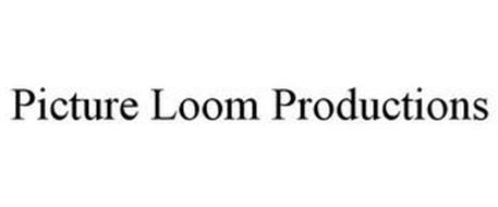 PICTURE LOOM PRODUCTIONS