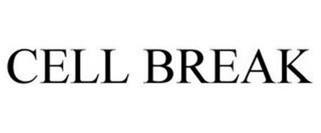 CELL BREAK