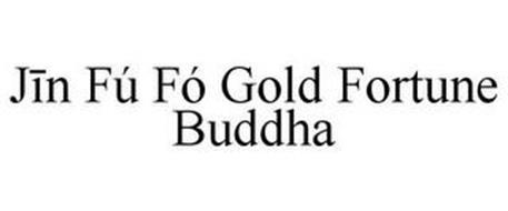 JIN FÚ FÓ GOLD FORTUNE BUDDHA
