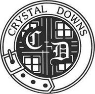 CRYSTAL DOWNS C D