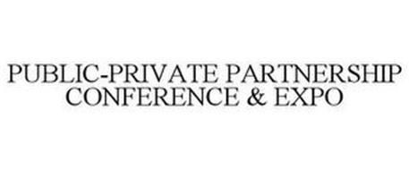 PUBLIC-PRIVATE PARTNERSHIP CONFERENCE & EXPO
