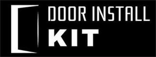 DOOR INSTALL KIT