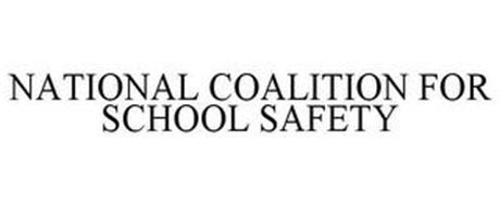 NATIONAL COALITION FOR SCHOOL SAFETY