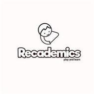 RECADEMICS PLAY AND LEARN