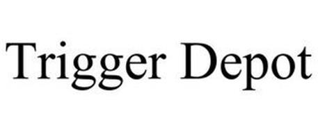 TRIGGER DEPOT