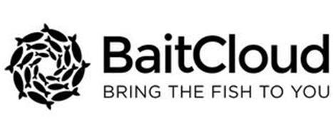 BAITCLOUD BRING THE FISH TO YOU