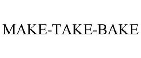MAKE-TAKE-BAKE