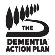 THE DEMENTIA ACTION PLAN
