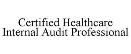 CERTIFIED HEALTHCARE INTERNAL AUDIT PROFESSIONAL