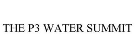 THE P3 WATER SUMMIT