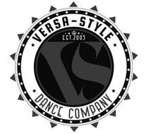 VERSA-STYLE EST.2005 VS DANCE COMPANY