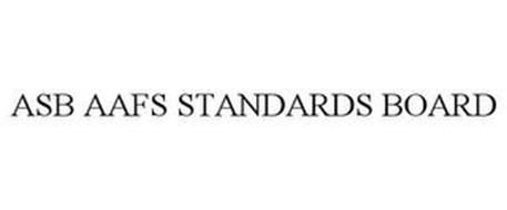 ASB AAFS STANDARDS BOARD