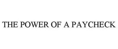THE POWER OF A PAYCHECK